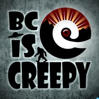 BC is Creepy