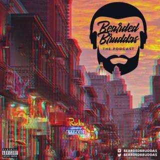 Bearded Bruddas Podcast