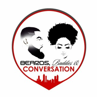 Beards and Baddies