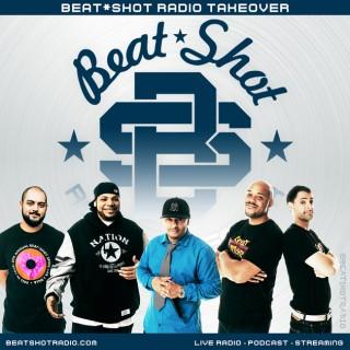 Beat*Shot Radio Takeover Podcast: BeatShot | Talk | Hip-Hop Radio