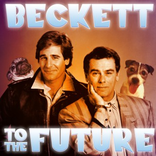 Beckett to the Future - A Quantum Leap Podcast