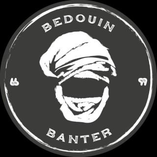 Bedouin Banter