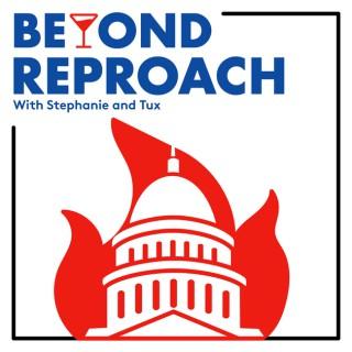 Beyond Reproach