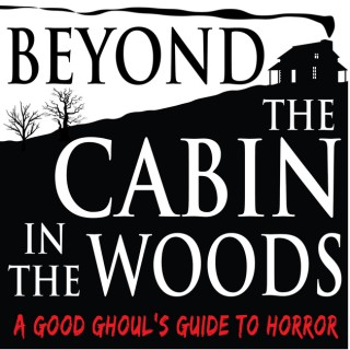 Beyond The Cabin In The Woods