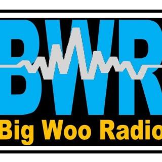 BIG WOO RADIO SHOWS
