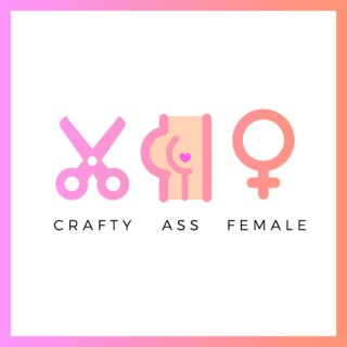 Crafty Ass Female