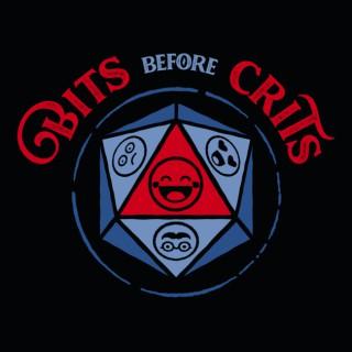 Bits Before Crits