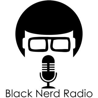 Black Nerd Radio