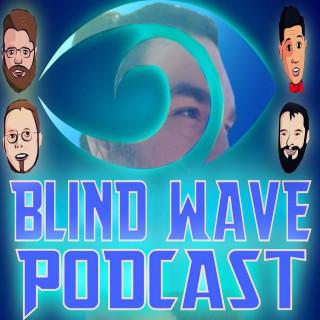 Blind Wave Podcast