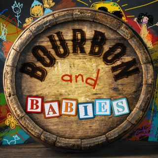 Bourbon and Babies Podcast