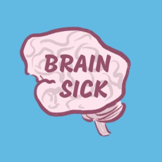 Brainsick