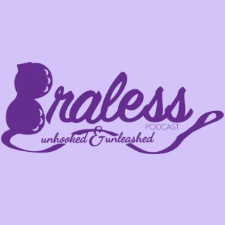 Braless Podcast: Unhooked and Unleashed