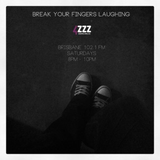 Break Your Fingers Laughing Podcast