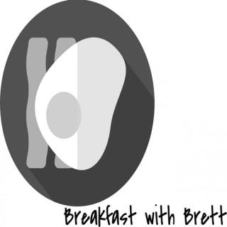Breakfast with Brett