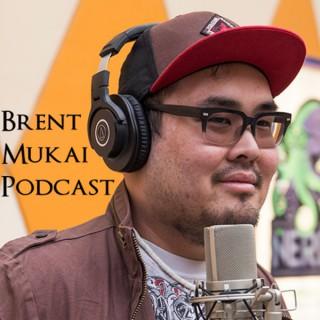 Brent Mukai Podcast