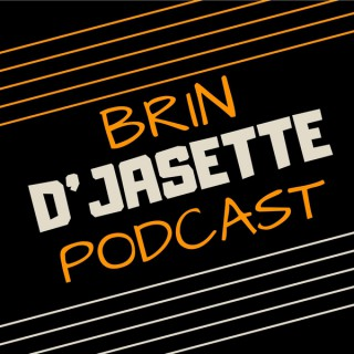 Brin d'jasette Podcast