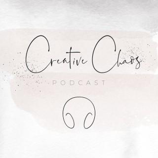 Creative Chaos Podcast