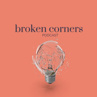 Broken Corners Podcast