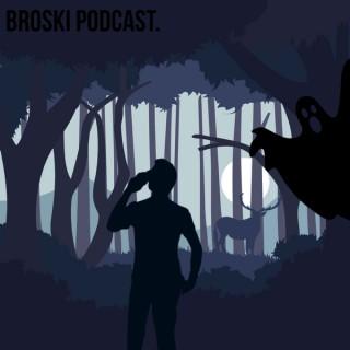 Broski Podcast