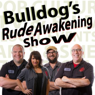 Bulldog's Rude Awakening Show