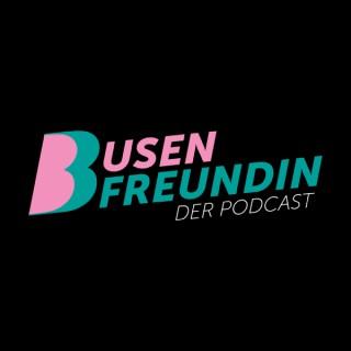 Busenfreundin - der Podcast