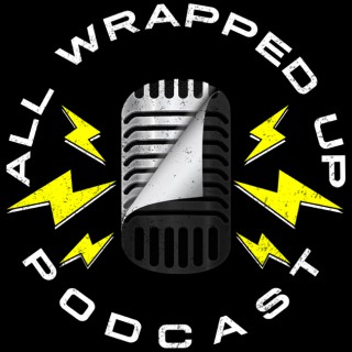 All Wrapped Up Podcast