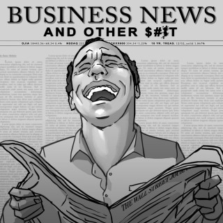 Business News and Other S**t