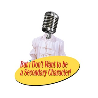 But I Don't Wanna Be A Secondary Character! - A Seinfeld Podcast