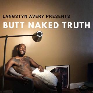 Butt Naked Truth