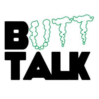 Butt Talk with Adam Newman & Nate Fernald