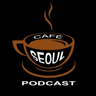 Cafe Seoul: Expat Life in Korea