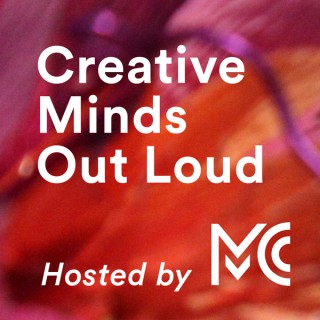 Creative Minds Out Loud