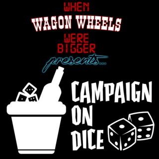 Campaign On Dice