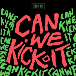 Can We Kick It? with CJay and Paress