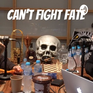 Can't Fight Fate