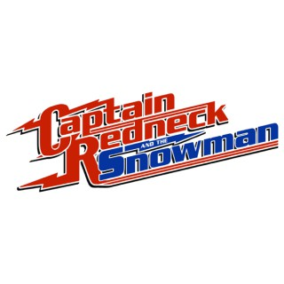 Captain Redneck and The Snowman Podcast