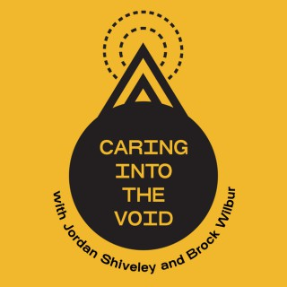 Caring Into The Void