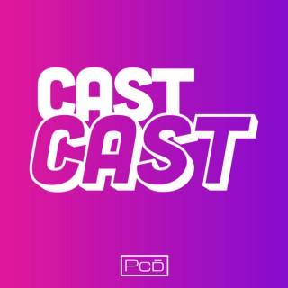 Cast Cast