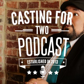 Casting for Two Podcast