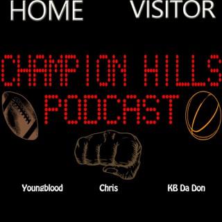 Champion Hills Podcast
