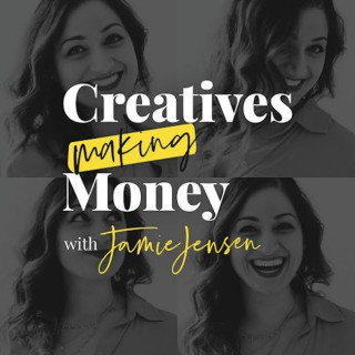 Creatives Making Money: Financial, Branding & Marketing Strategies For Creative Entrepreneurs, and Influencers