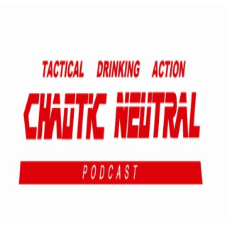 Chaotic Neutral Podcast