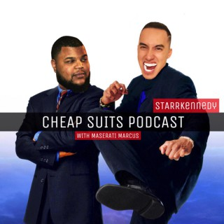 Cheap Suits Podcast