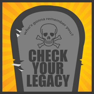 Check Your Legacy