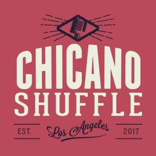 Chicano Shuffle