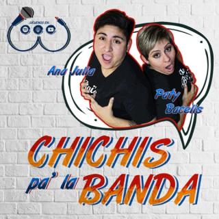 Chichis pa´la Banda