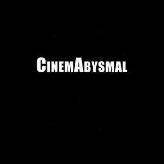 CinemAbysmal: The Podcast