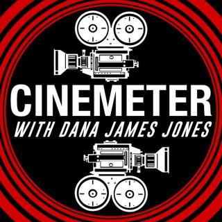 Cinemeter with Dana James Jones