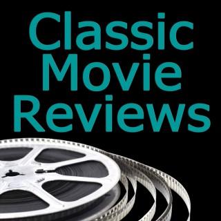 Classic Movie Reviews Podcast