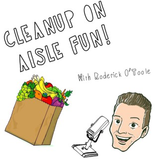 Cleanup on Aisle Fun!
